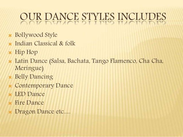 3 OUR DANCE STYLES