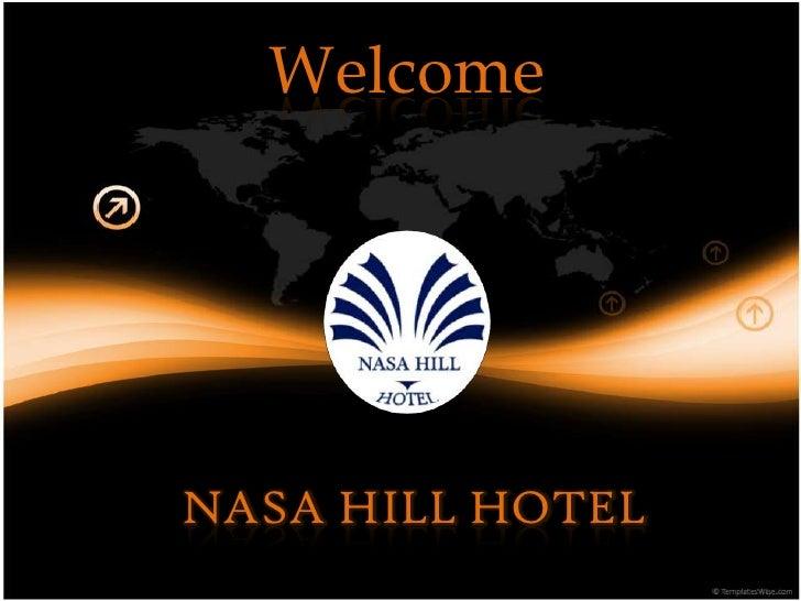 WelcomeNASA HILL HOTEL