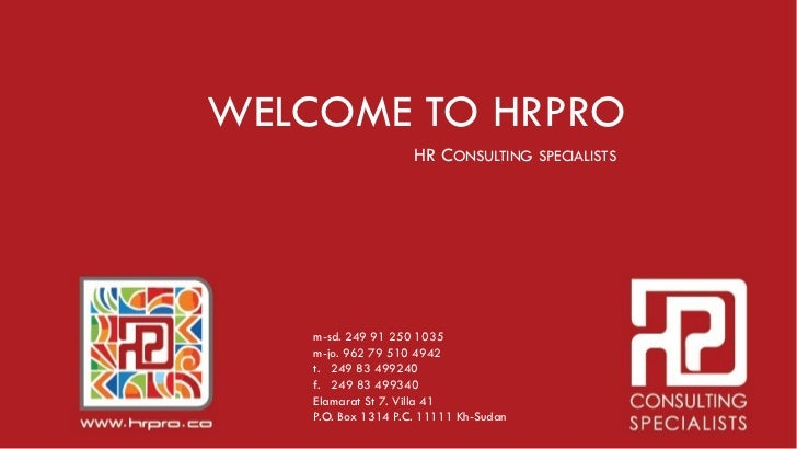 WELCOME TO HRPRO                     HR CONSULTING SPECIALISTS    m-sd. 249 91 250 1035    m-jo. 962 79 510 4942    t. 249...
