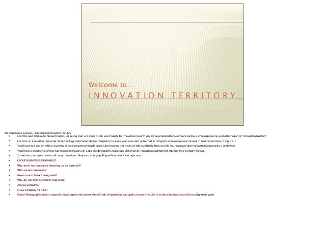 Welcome to…                                                                         INNOVATION TERRITORYWelcome to our ses...