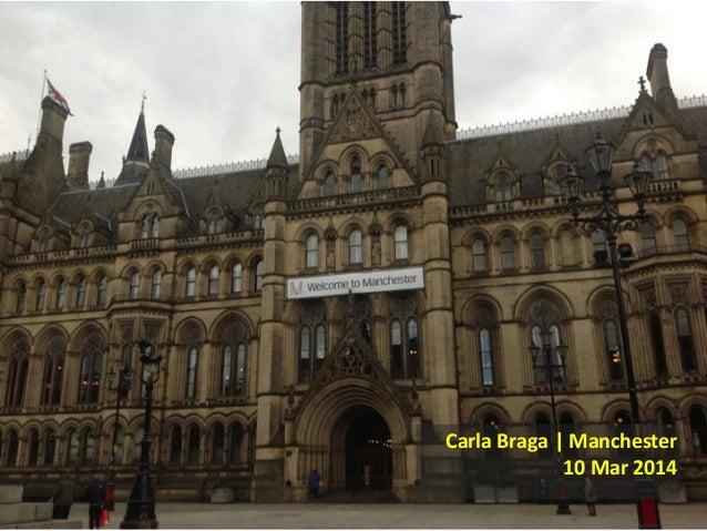 Carla  Braga  |  Manchester 10  Mar  2014