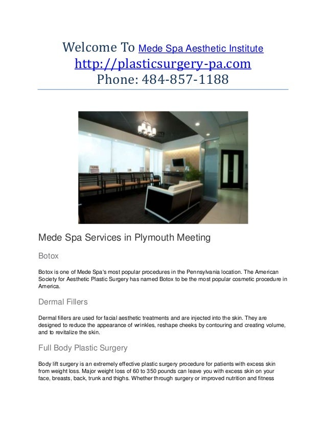Welcome To Mede Spa Aesthetic Institute http://plasticsurgery-pa.com Phone: 484-857-1188 Mede Spa Services in Plymouth Mee...
