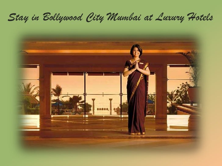 Stay in Bollywood City Mumbai at Luxury Hotels