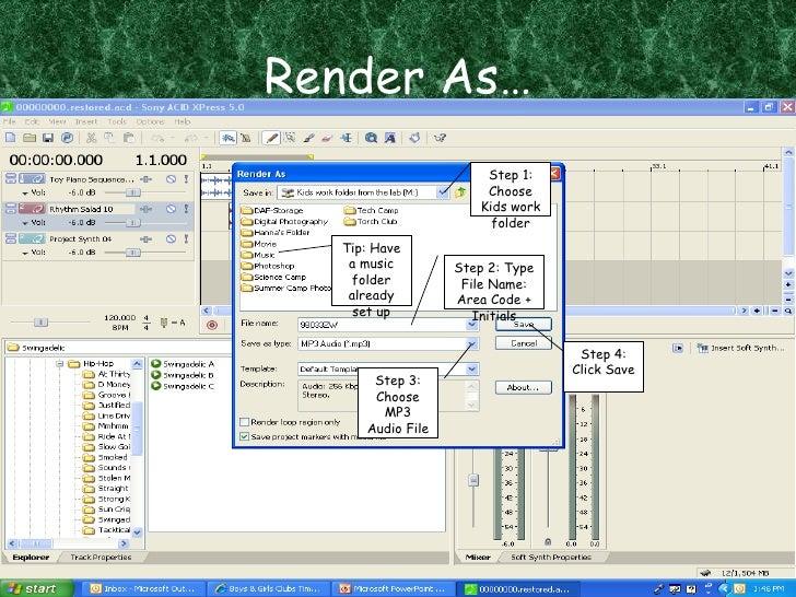 Render As… Step 1: Choose Kids work folder Tip: Have a music folder already set up Step 2: Type File Name: Area Code + Ini...