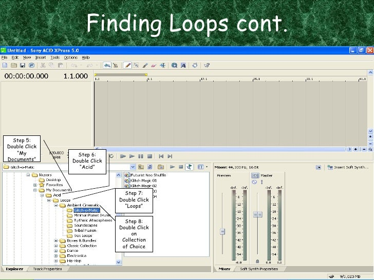 """Finding Loops cont. Step 5: Double Click """"My Documents"""" Step 6: Double Click """"Acid"""" Step 7: Double Click """"Loops"""" Step 8: D..."""
