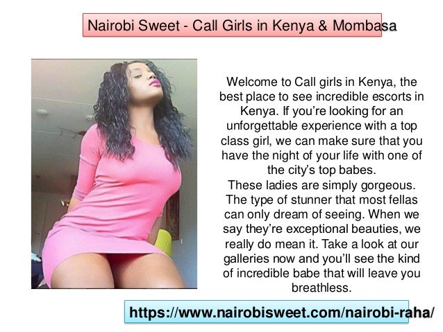 Welcome to Nairobi sweet and have a Taste of Nairobi Call Girls
