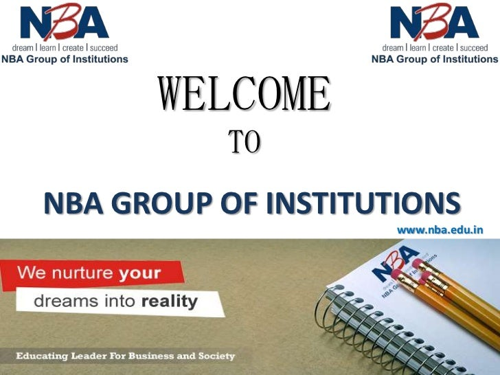 WELCOME           TONBA GROUP OF INSTITUTIONS                     www.nba.edu.in