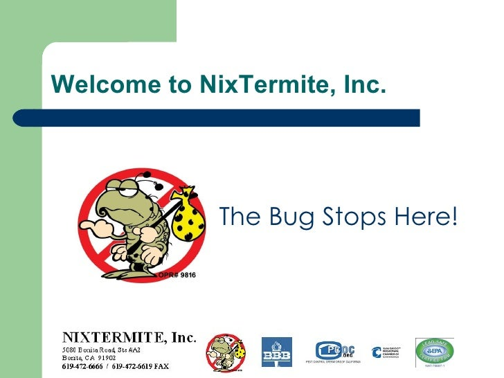 Welcome to NixTermite, Inc. The Bug Stops Here!