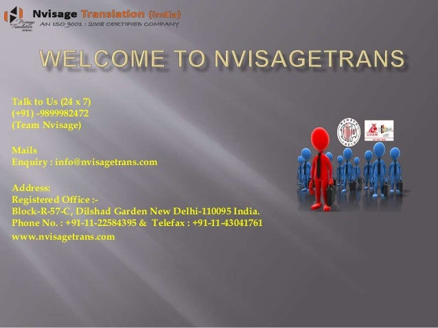 Talk to Us (24 x 7) (+91) -9899982472 (Team Nvisage) Mails Enquiry : info@nvisagetrans.com Address: Registered Office :- B...