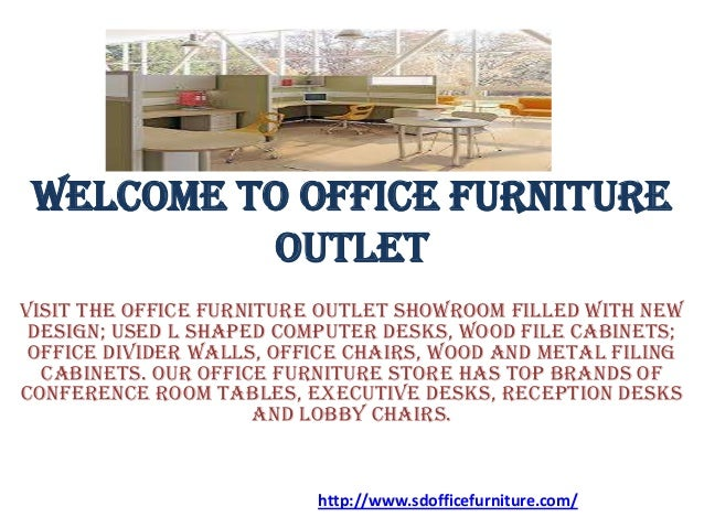 Welcome to office furniture outlet for Slide design outlet