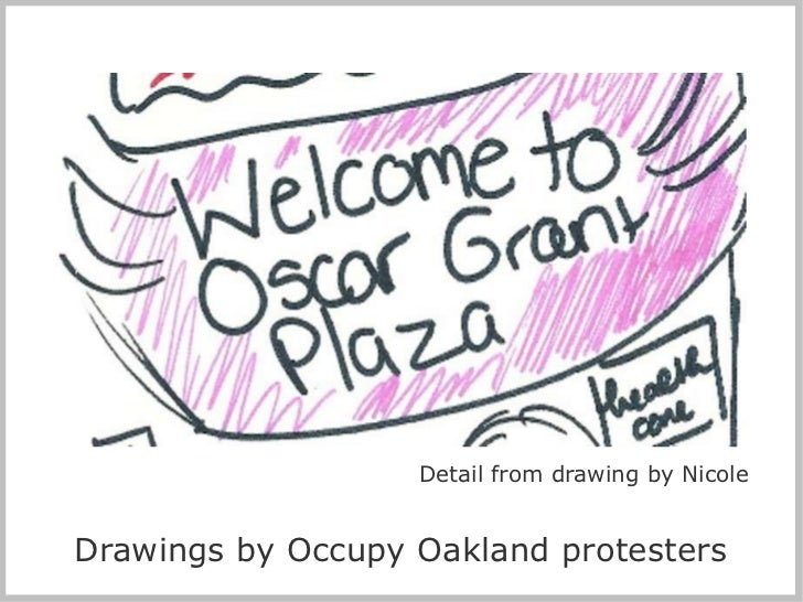 Detail from drawing by Nicole Drawings by Occupy Oakland protesters