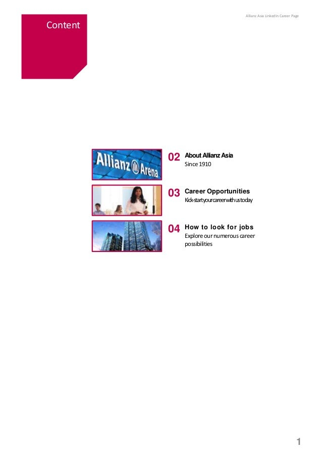 1 02 AboutAllianzAsia Since1910 03 Career Opportunities Kick-startyourcareerwithustoday 04 How to look for jobs Explore ou...