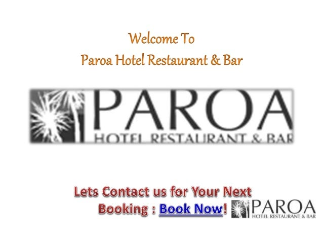 Introduce Paroa Hotel Restaurant & Bar Guest Rooms Paroa Hotel's Greymouth accommodation offers guest rooms that are comfo...