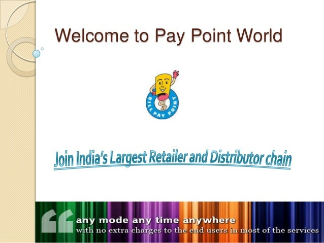 Welcome to pay point world