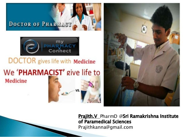 Prajith.V PharmD @Sri Ramakrishna Institute of Paramedical Sciences Prajithkanna@gmail.com