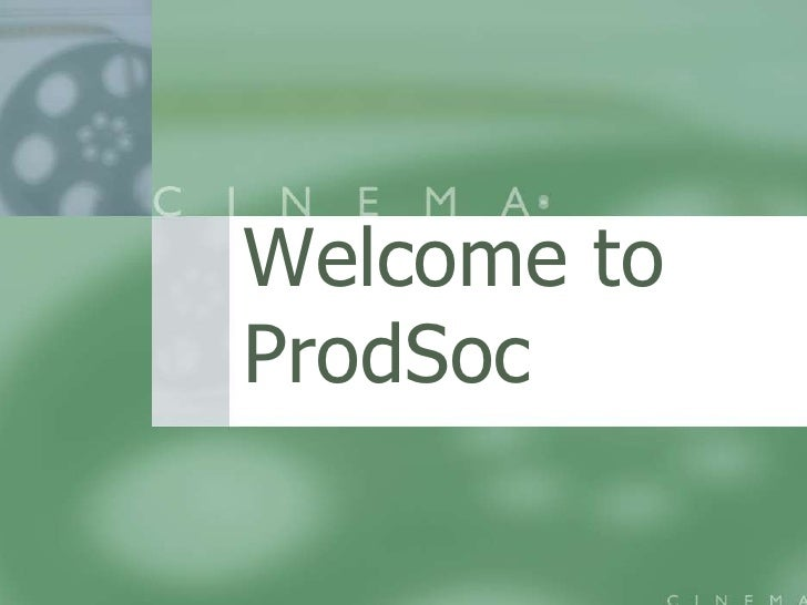 Welcome to ProdSoc<br />