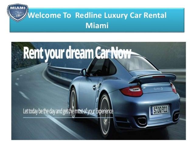 Welcome To Redline Luxury Car Rental Miami