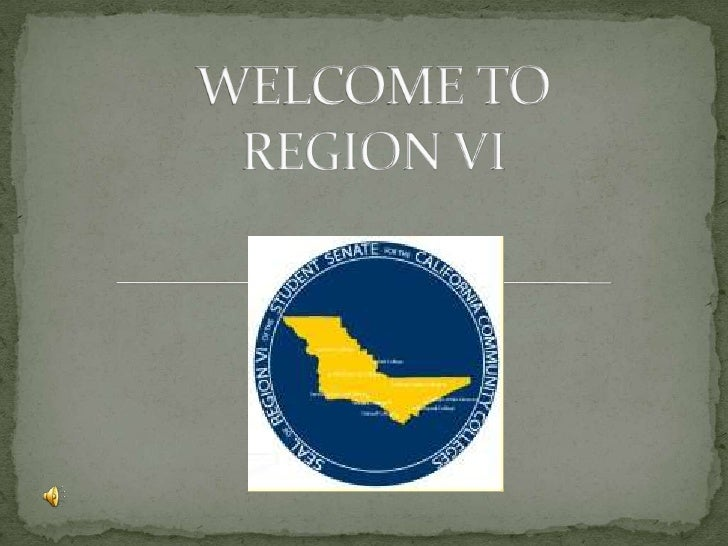WELCOME TO REGION VI<br />