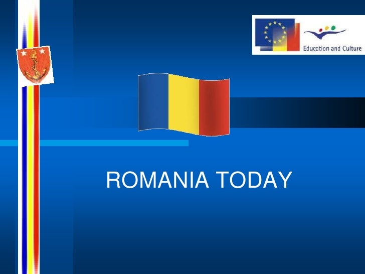 ROMANIA TODAY