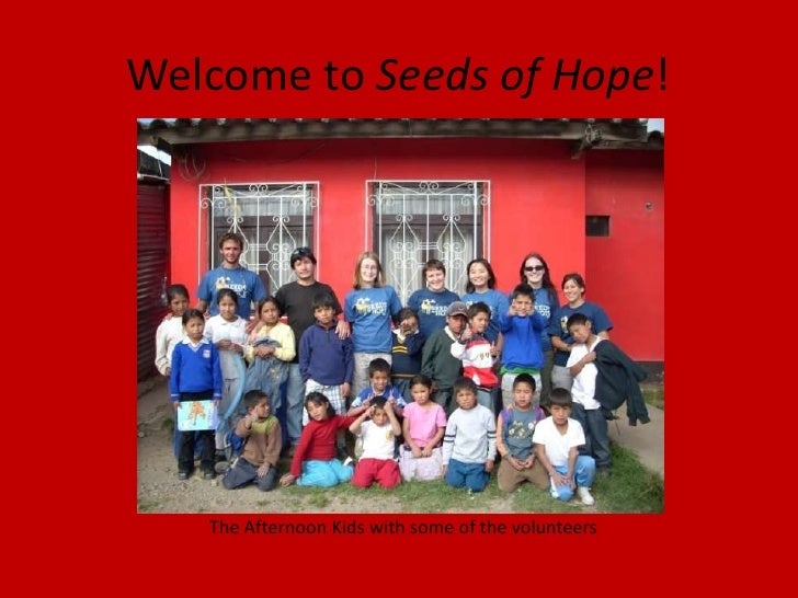 Welcome to Seeds of Hope!<br />The Afternoon Kids with some of the volunteers<br />