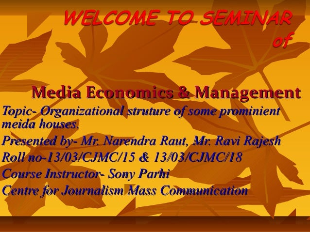 Organizational structure of some prominent media houses in india media economics managementmedia economics management topic organizational struture of some prominienttopic organizat thecheapjerseys Image collections