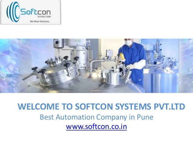 WELCOME TO SOFTCON SYSTEMS PVT.LTD Best Automation Company in Pune www.softcon.co.in