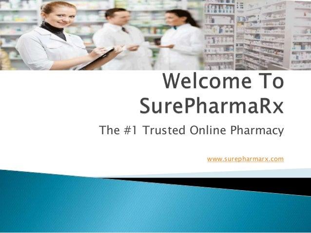 The #1 Trusted Online Pharmacy www.surepharmarx.com