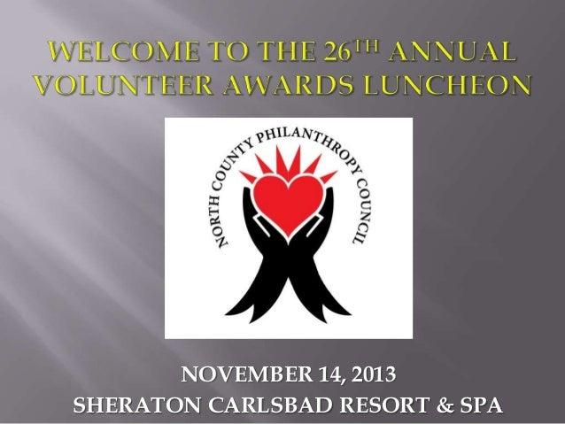 NOVEMBER 14, 2013 SHERATON CARLSBAD RESORT & SPA