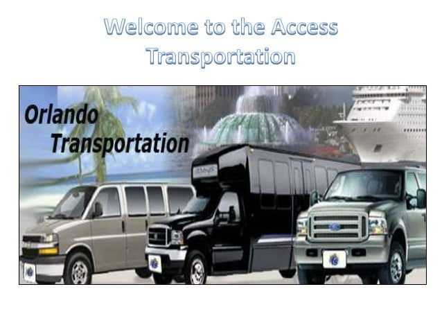 • Access transportation of Orlando is locally owned and has been in operation since 1994, we specialize in transportation ...