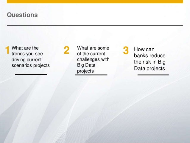 Questions  1  What are the trends you see driving current scenarios projects  © 2013 SAP AG. All rights reserved.  2  What...