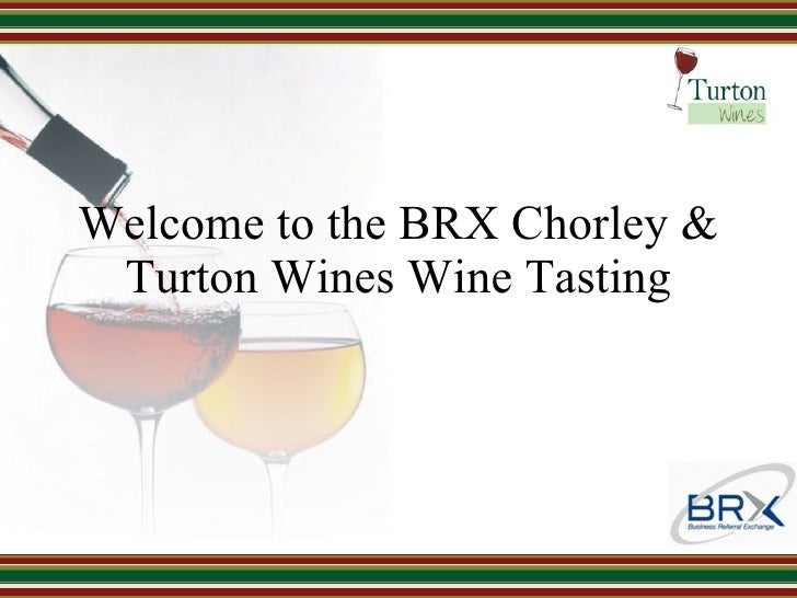 Welcome to the BRX Chorley & Turton Wines Wine Tasting