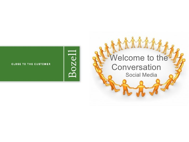 Welcome to the Conversation Social Media