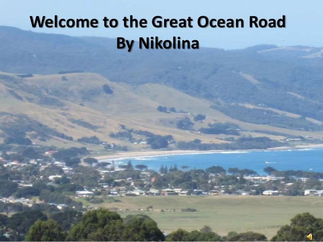 Welcome to the Great Ocean RoadBy Nikolina