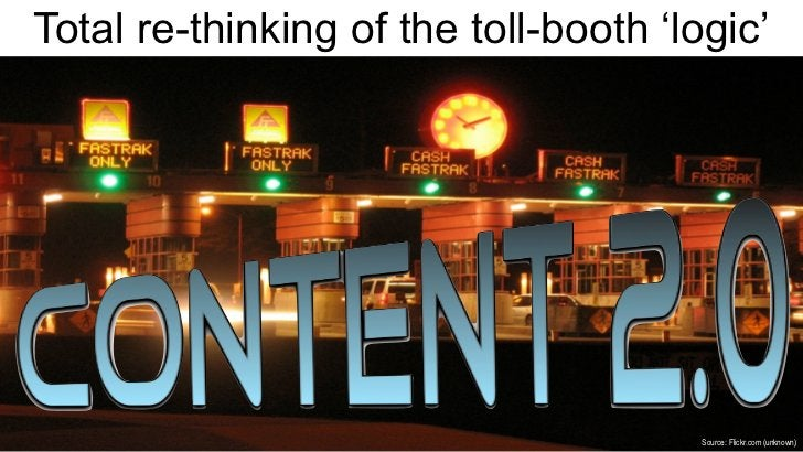Total re-thinking of the toll-booth 'logic'                                       Source: Flickr.com (unknown)