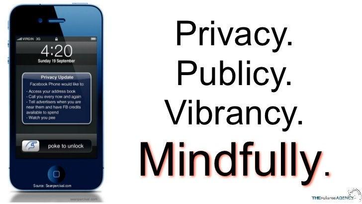 Privacy.                             Publicy.                            Vibrancy.Source: Seanpercival.com                ...