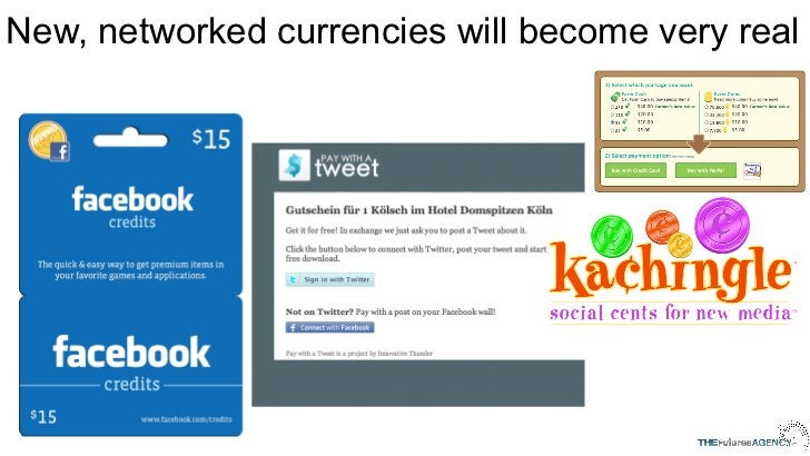 New, networked currencies will become very real
