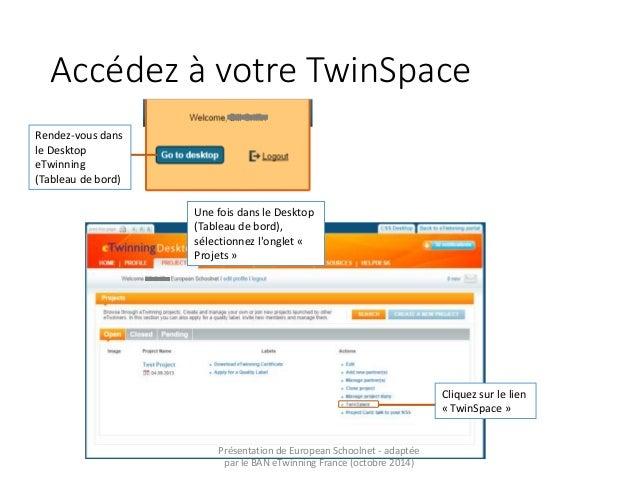 Découvrir le Twinspace  Slide 3