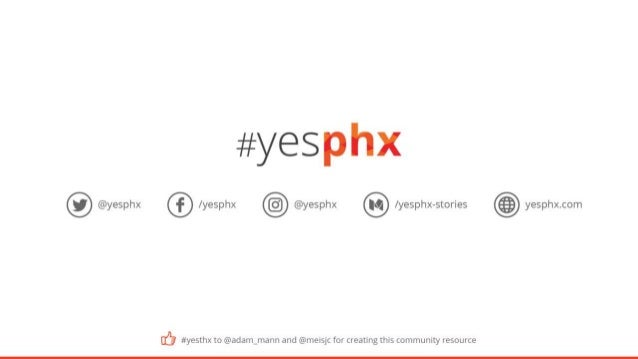 #yesphx - Welcome to the Phoenix Startup Community