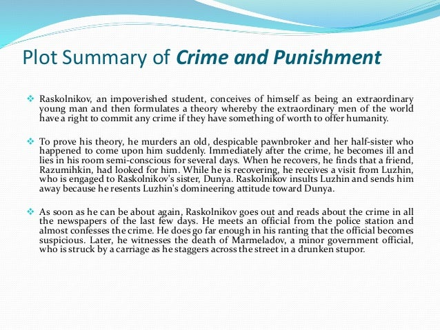 Presentation Of Crime And Punishment By Fyodor Dostoevsky
