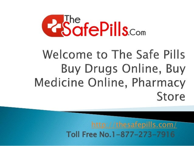 Buy Drugs Online Medicine Pharmacy Store 638 Cb Thesafepills Com Toll Free No Unu