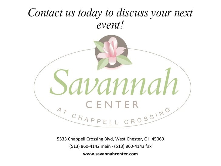 Welcome To The Savannah Center