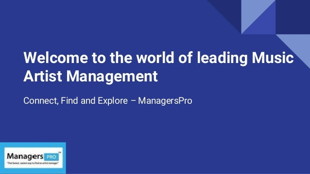 Welcome to the world of leading Music Artist Management Connect, Find and Explore – ManagersPro