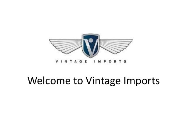Welcome to Vintage Imports