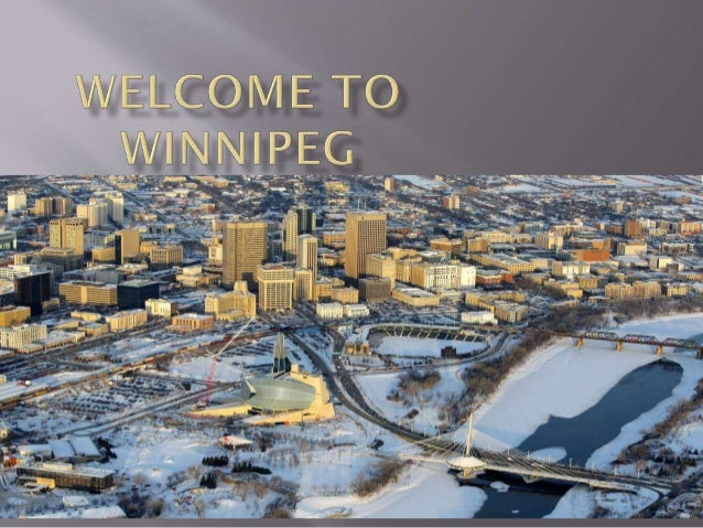          Capital Of Manitoba It is located near the longitudinal centre of North America It is at confluence of Red R...
