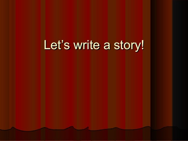 Premise Indicator Words: Let's Write A Story