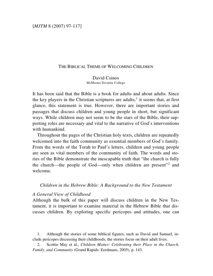 [MJTM 8 (2007) 97-117]              THE BIBLICAL THEME OF WELCOMING CHILDREN                                  David Csinos...