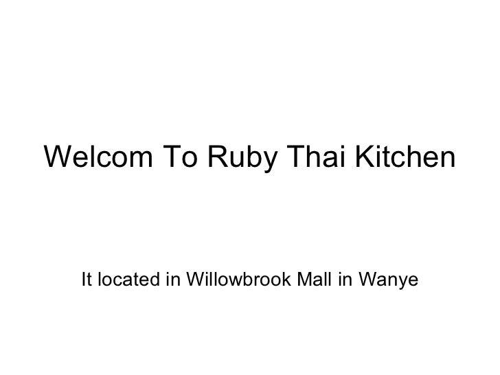 Welcom To Ruby Thai Kitchen