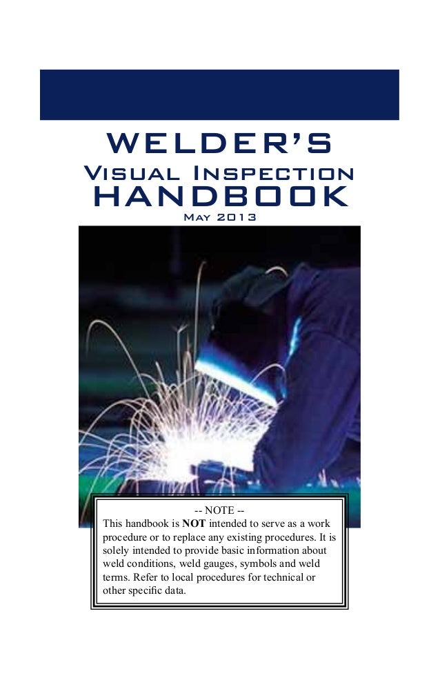 welders visual inspection handbook 2013 web rh slideshare net Certified Welding Inspector Training Online certified welding inspector manual