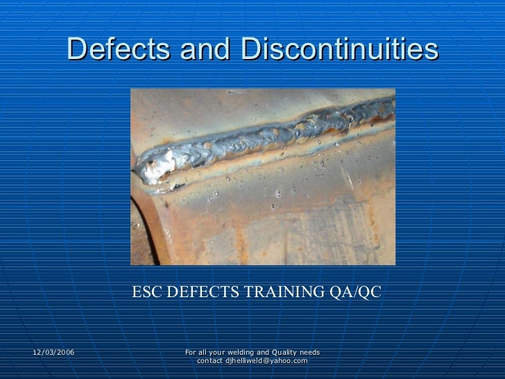 Defects and Discontinuities ESC DEFECTS TRAINING QA/QC