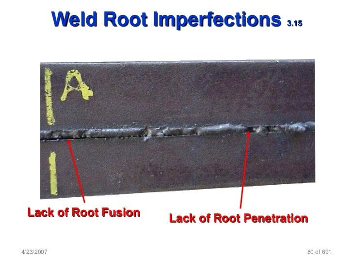 Commit error. lack of weld penetration advise you
